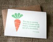 Letterpress card , carrot quote card , letterpress vegetable , carrot gift , carrot revolution, organic card , Neenah paper