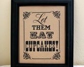 8 x 10 Let Them Eat Cupcakes Wedding Sign - Reception Sign - Single Sheet (Style: CUPCAKES)