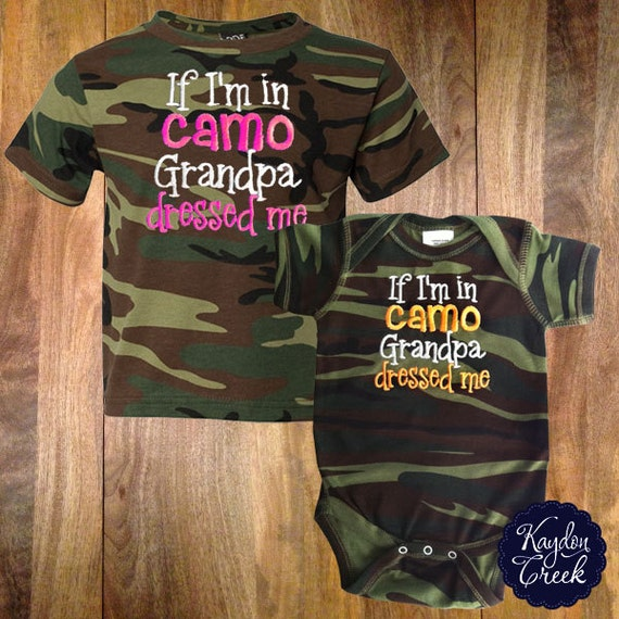 If I M In Camo Grandpa Dressed Camo Onesie Or Toddler Tee
