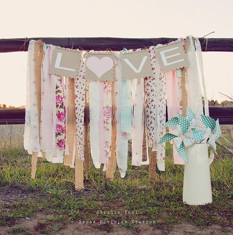 Wedding Banner LOVE Rag Tie Galand Banner Shabby Chic