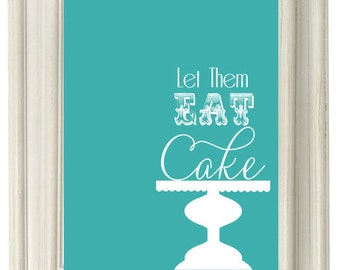 NEW Digital Download  Aqua, Let Them Eat Cake Modern Art Print