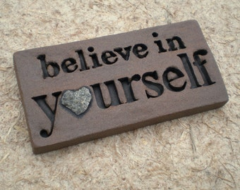 """Love Rocks """"believe in yourself"""" Plaque with Natural Found Heart Shaped Rock - Custom Made to Order - Word Wall Stone Art Sign Affirmations"""