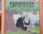 "Vintage 1980s Disney Children's Book-- ""Ferdinand and the Bullies"""