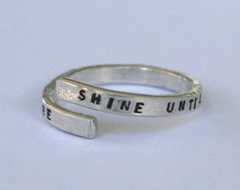 Handstamped Beatles Lyric Ring, 'Shine until tomorrow let it be' Sterling Silver, 925, handmade. Adjustable