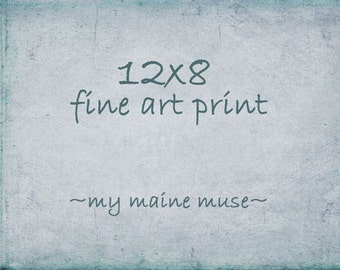 8x12 or 12x8 Fine Art Photography-Fine Art Print