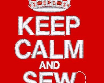 Keep  Calm and Sew Popular Machine Embroidery Design File Instant Download