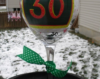 30th birthday wine glass, hand painted