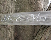 Mr. & Mrs. Rustic wedding sign    made from reclaimed wood