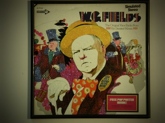 Glittered Record Album - W.C. Fields - The Original Voice Tracks From His Greatest Movies