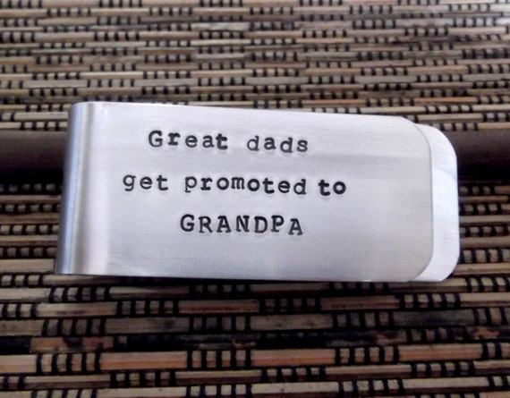 Money Clip- Personalized Money Clip- Great Dads Get Promoted To Grandpa-Gift for Grandpa- Grandfather Gift- Father's Day Gift-