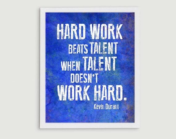 Kevin Durant Hard Work Beats Talent