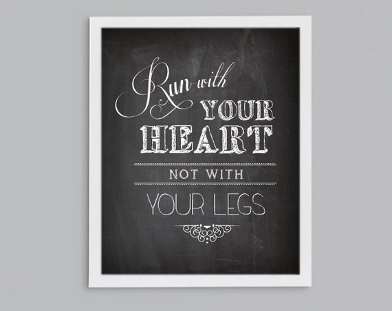 Run With Your Heart - Exercise Fitness Running Inspirational Chalkboard Quote Art - Typography Print