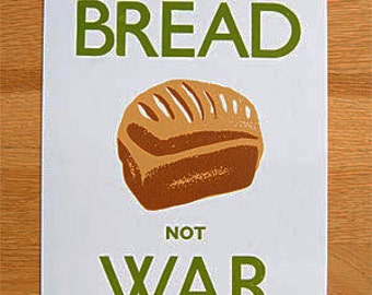 Make Bread not War Poster