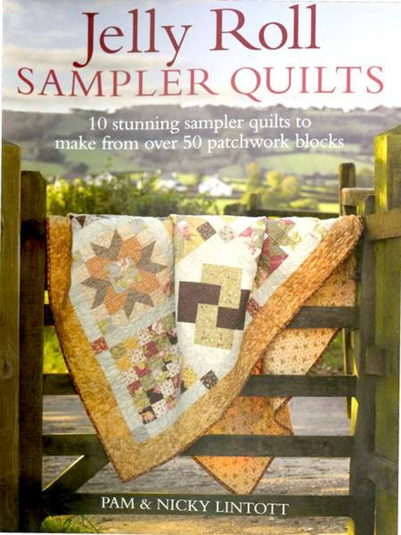 Jelly Roll Sampler Quilts Pam And Nicky By Yourfabricobsession