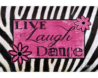 MA392 - Live Laugh Dance -12 x 18 Wooden Cafe Mounted Wall Art