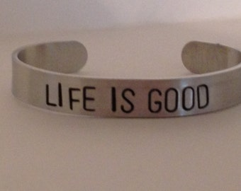 LIFE IS GOOD-custom-hand stamped-Bracelet