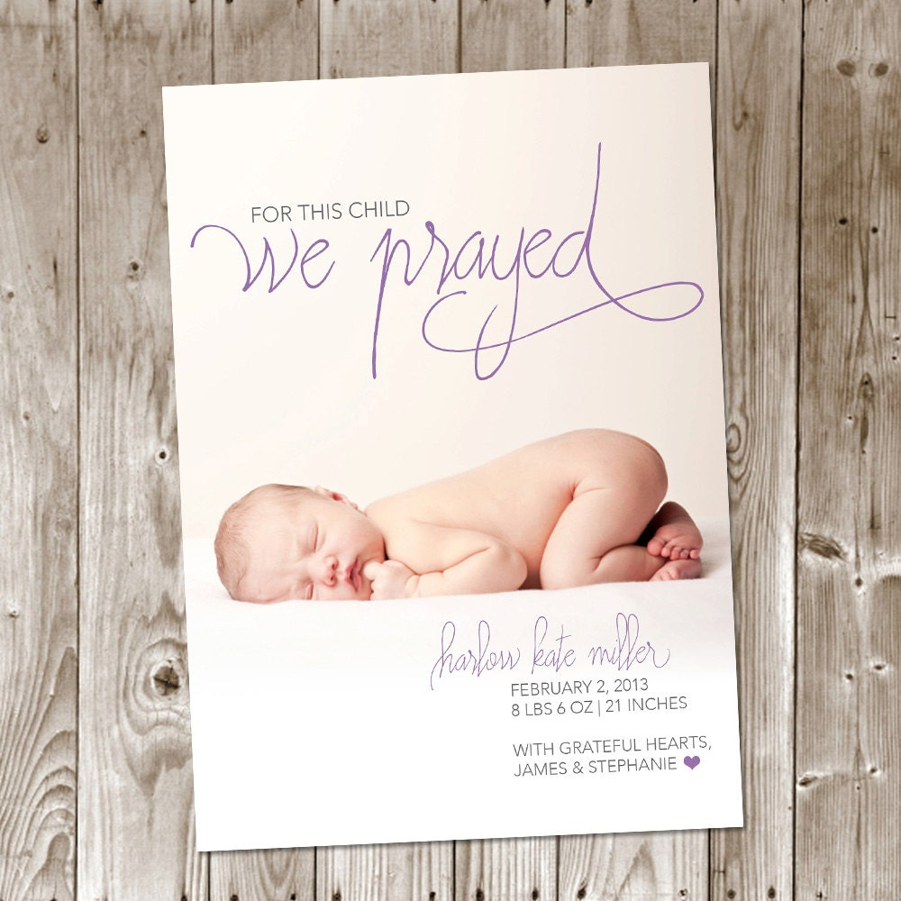 For This Child We Prayed DIY Printable Birth Announcement – Cute Baby Announcements Sayings
