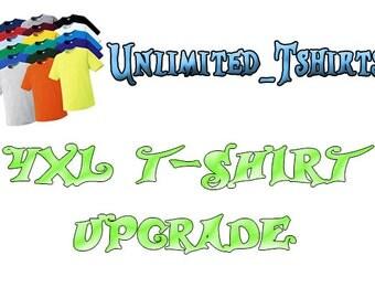 4XL t-shirt Upgrade