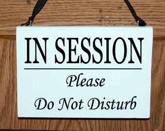 In session please do not disturb wood door hanger sign