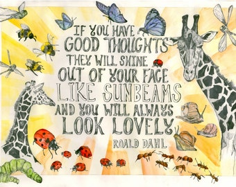 Giraffe Print -  Roald Dahl Quote: 'If you have good thoughts...' A4. Nursery Print.