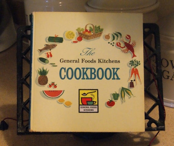 The General Foods Kitchens Cookbook