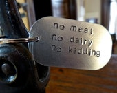 No Meat. No Dairy. No Kidding. - Vegan - Aluminum Key Chain - TheIssues
