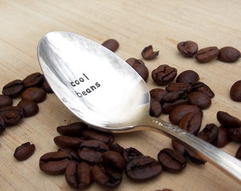 Cool Beans Spoon, Coffee Spoon, Hand stamped, Gift Under 10, Personalized Gift
