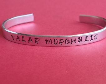 Valar Morghulis Game of Thrones Inspired Cuff Bracelet Hand Stamped