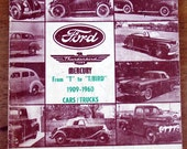 Those Fabulous Fords From T to T Bird 1909 to  1960