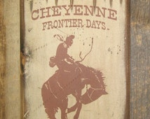 Cheyenne Frontier Days, Return To The West, Western, Antiqued, Rodeo Sign