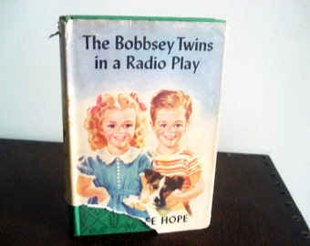 The Bobbsey Twins In A Radio Play by Laura Lee Hope - Vintage Book