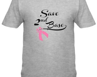 Save Second Base Breast Cancer Awareness T-shirt