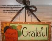 Original Hand painted Thanksgiving Fall Grateful Wooden Sign with Sunflower Pumpkin Corn OGF FAAP Gift