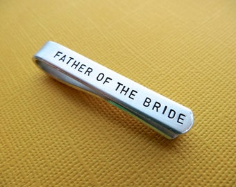 Father of the Bride Tie Bar - Custom Tie Clip - Personalized Hand stamped Tie Clip - Aluminum