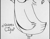 Quieres el cafe