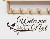 Welcome to our Nest Vinyl wall Decal words greeting with cute bird on tree branch, Entryway decor, Spring Decor