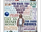 The Dude Abides- The Big Lebowski tribute- signed print
