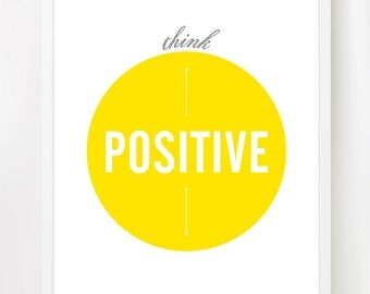 Think Positive - Fun 8x10 inch on A4 Print (in Yellow & White)