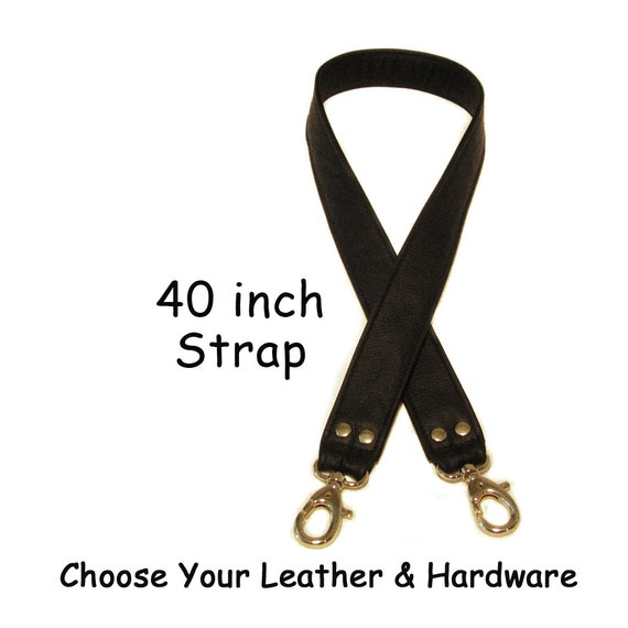 40 inch Long - 1.5 inch Wide - Quality Leather Purse Strap - Your Choice of Leather and Hardware - Made to Order