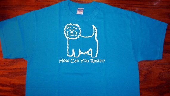 Cairn Terrier Dog How Can You Resist TShirt