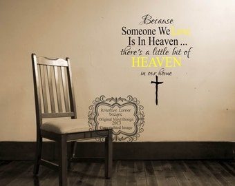 Because Someone We Love Is In Heaven Vinyl Decal
