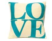 Love Pillow Cover aqua turquoise applique on cream eco felt 18 inches