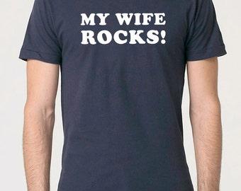 Husband Gift My wife Rocks Mens T shirts Funny T shirts Wife Gift Fathers Day T Shirt Cool Shirt Dad Shirt