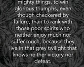Dare Mighty Things Theodore Roosevelt-11x14 Word Art Prints - Victory nor Defeat Famous Quote