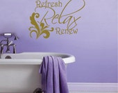 Vinyl Wall Expression - Relax, Refresh, Renew (KBL14)