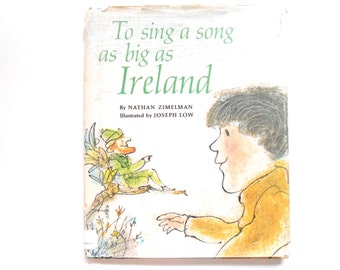 To Sing a Song as Big as Ireland, a Vintage Children's Book