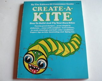 Create-a-kite: How to build and fly your own kites (A Fireside book), NEW YORK :