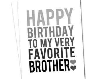 BROTHER BIRTHDAY CARD - Grey and Black Happy Birthday Brother Greeting Card - Very Favorite Brother