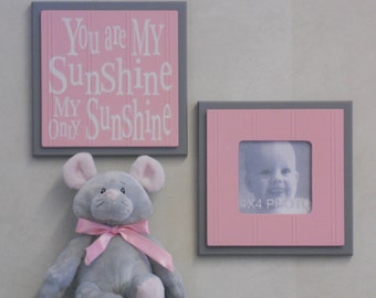 Gray and Pink Baby Nursery Wall Decor - Set of 2 - Photo Frame and Sign - You Are My Sunshine My Only Sunshine