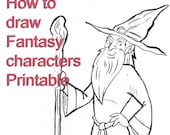 How to Draw Fantasy Characters // Printable PDF // Wizard Hobbit Dragon Fairy